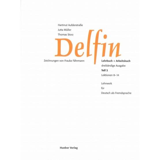 Delfin Lehrbuch + Arbeitsbuch Teil 2