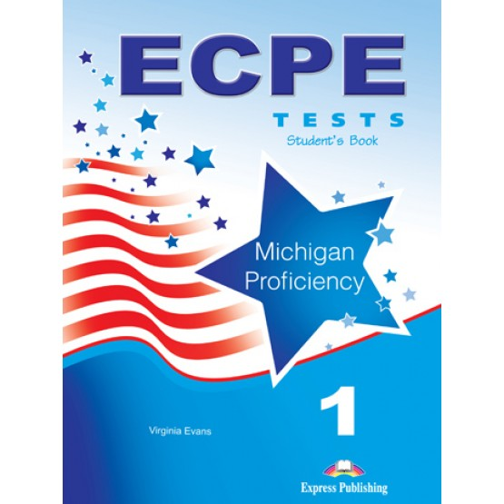 ECPE 1 Tests for the Michigan Proficiency