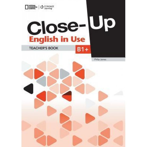 Close-Up English in Use Teachers Book B1+