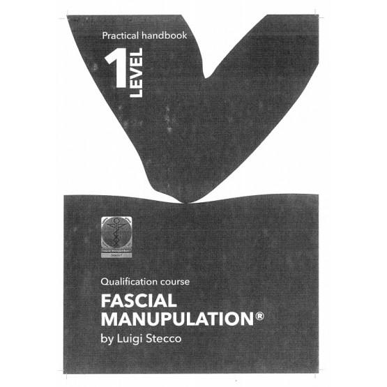 Fascial Manupulation by Luigi Stecco 1 Level