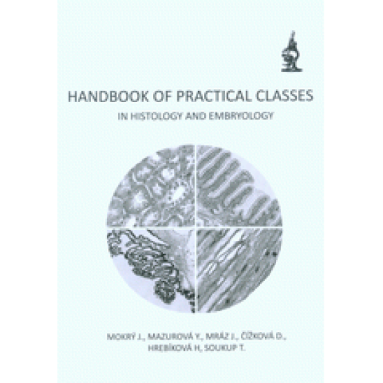 Handbook of Practical Classes in Histology and Embriology