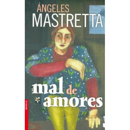 Angeles Mastretta Mal de amores