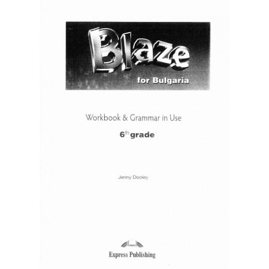 Blaze for Bulgaria Workbook & Grammar in Use 6th grade