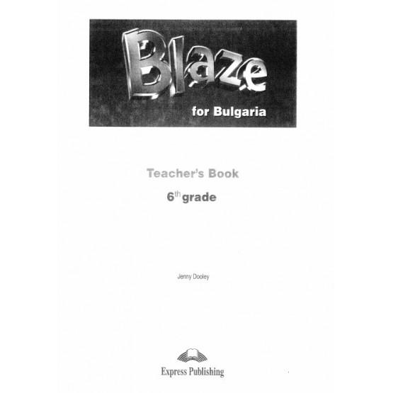 Blaze for Bulgaria Teachers Book 6th grade