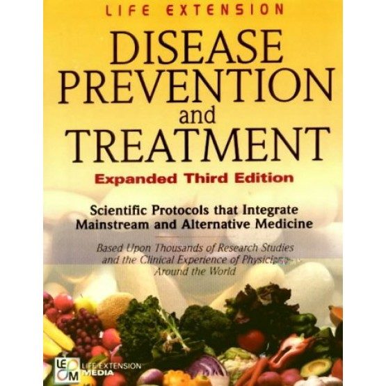 Disease Prevention and Treatment Expanded Third Edition