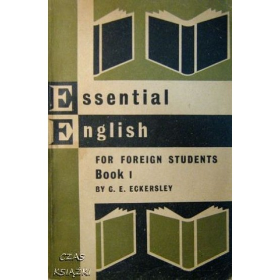 Essential English for Foreign Students Book One