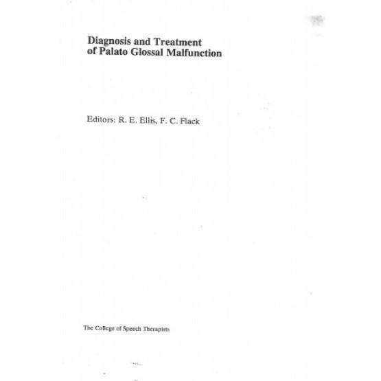 Diagnosis and Treatment of Palato Glossal Malfunction