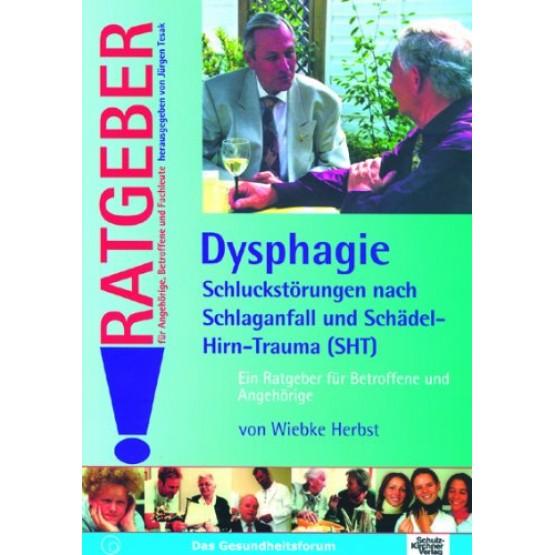 Dysphagie Schluckstorungen nach Schlaganfall und Schadel Hirn-Trauma (SHT)