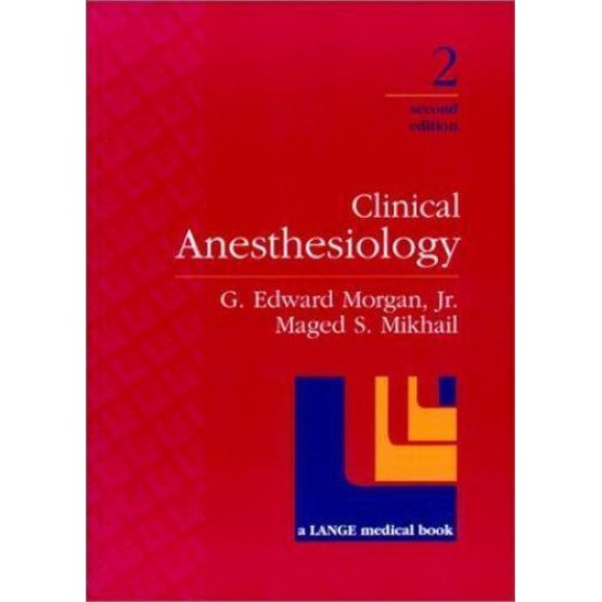 Clinical Anesthesiology First Edition