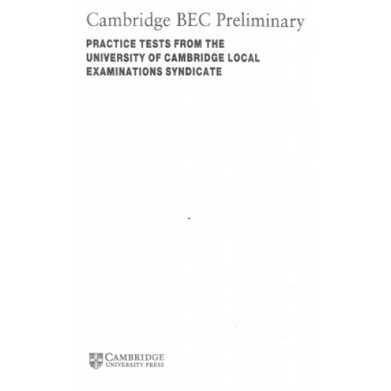 Cambridge BEC preliminary pactice tests from the university