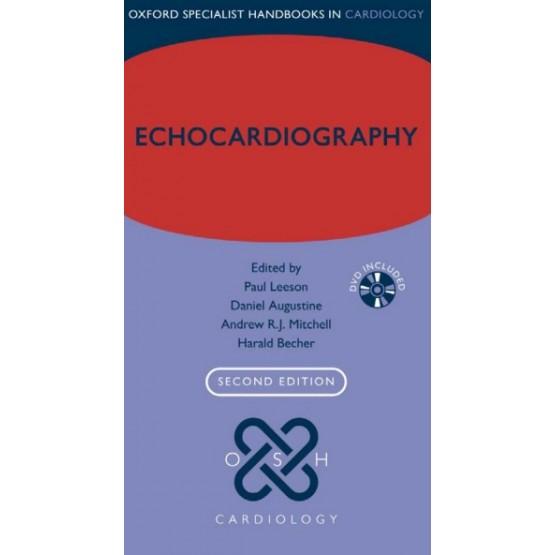 Echocardiography (Oxford Specialist Handbooks in Cardiology), 2E