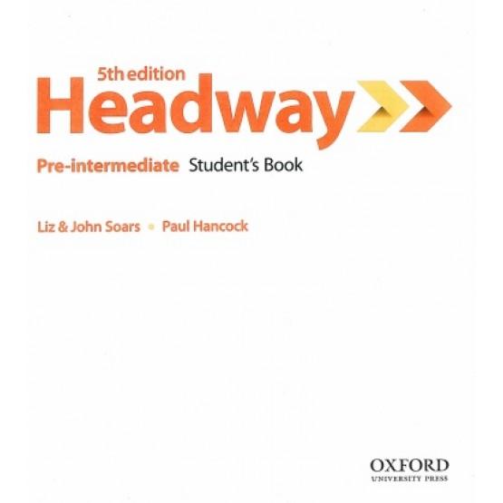 Headway Pre-intermediate Students book 5th edition
