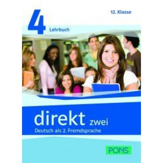 Direkt zwei Deutsch als 2. Fremdsprache Lehrbuch 4