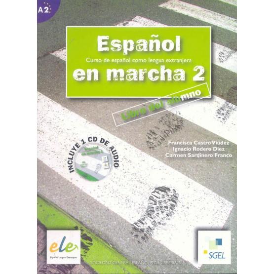 Espanol en marcha 2 Libro del alumno