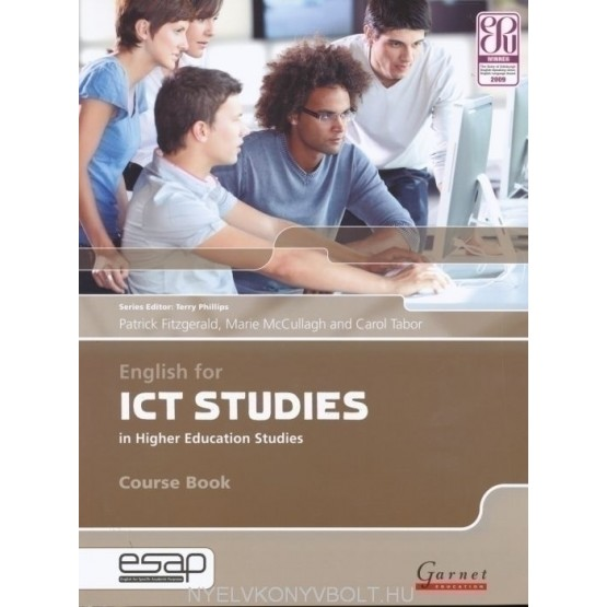 English for ICT STUDIES in Higher Education Studies Course Book