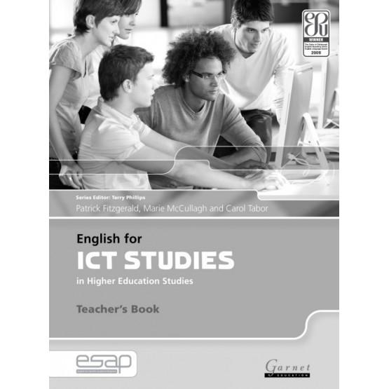 English for ICT STUDIES in Higher Education Studies Teachers Book