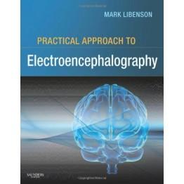 Mark H. Libenson - Practical Approach to Electroencephalography, 1e-Saunders (2009)