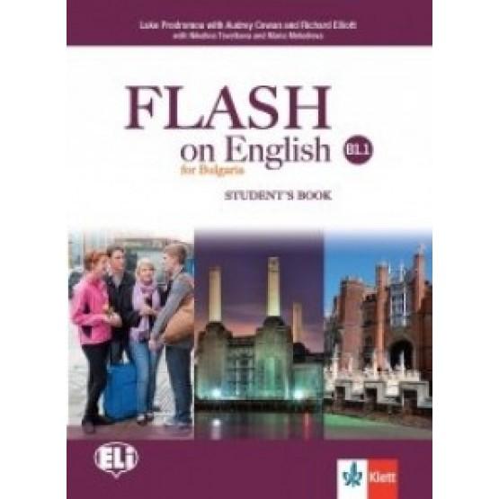 Flash on English for Bulgaria Students Book B1.1