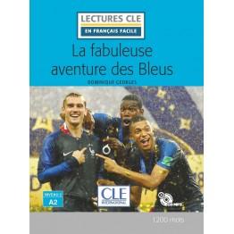 La Fabuleuse aventure des Bleus 2019