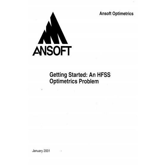 Getting Started: An HFSS Optimetrics Problem