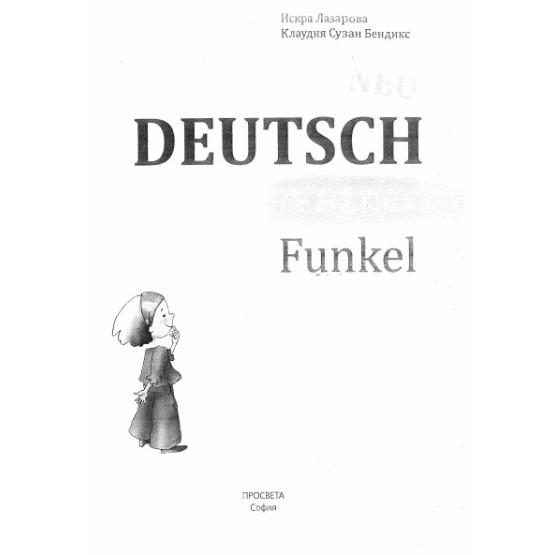 Deutsch Funkel, Лазарова, Бендикс
