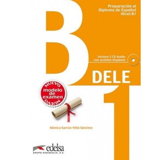 DELE Preparacion al Diploma de Espanol Nivel B1