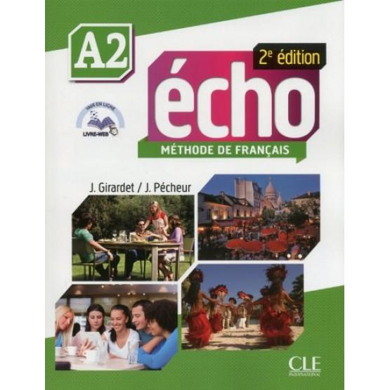 Echo - Methode de Francais, A2, 2e edition