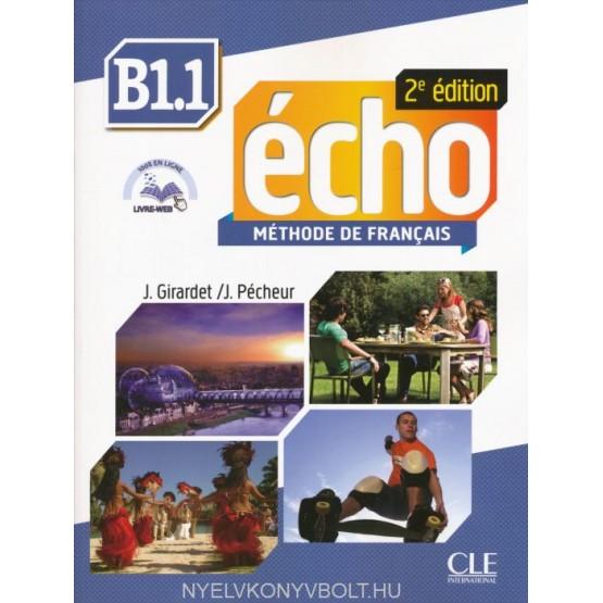 Echo - Methode de Francais, B1.1, 2e edition
