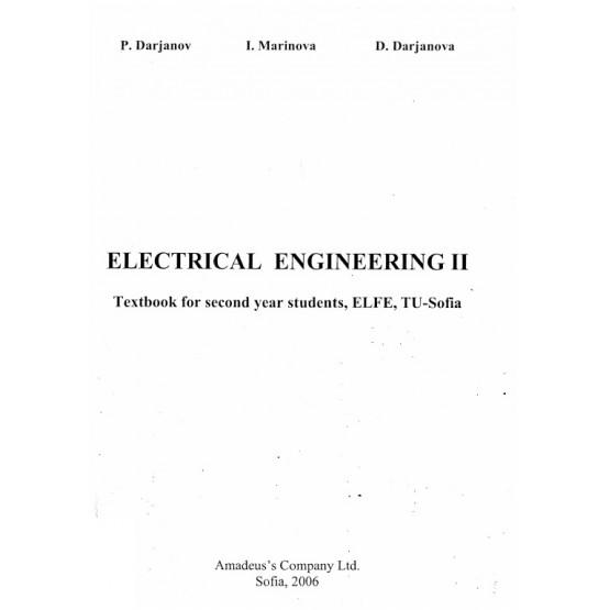 Electrical Engineering II : Textbook for second year students, P. Darjanov, I. Marinova, D. Darjanova