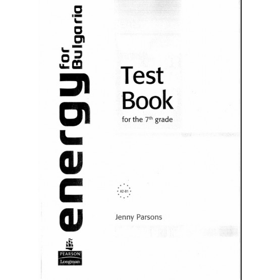 Energy For Bulgaria, Test Book for the 7th grade, J. Parsons