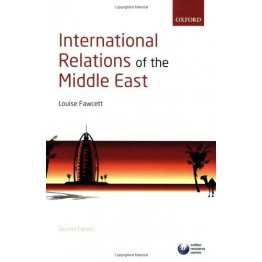 International Relations of the Middle East, L.Fawcett