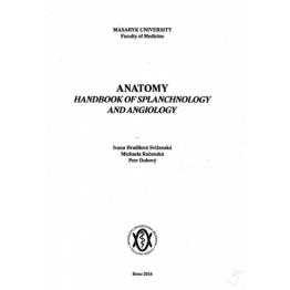 Anatomy - Handbook of Splanchnology and Angiology, 2014