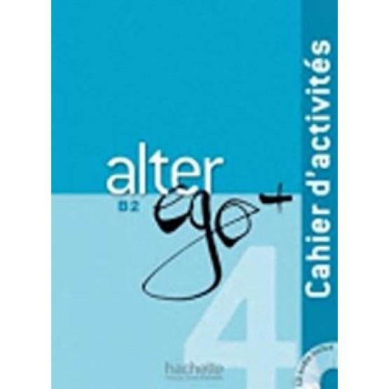 Alter Ego+, B2, Cahier d'activités