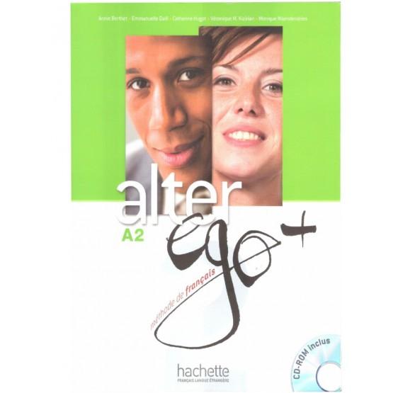 Alter Ego +, A2,  Livre de l'eleve