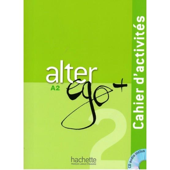 Alter Ego +, A2, Cahier D'activités