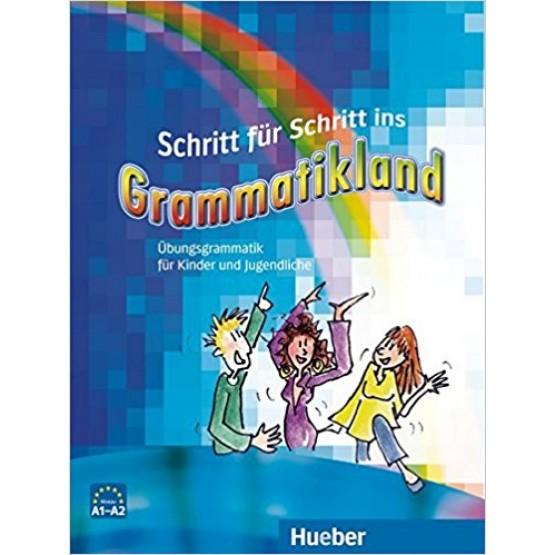 Grammatikland Übungsgrammatik für Kinder und Jugendliche