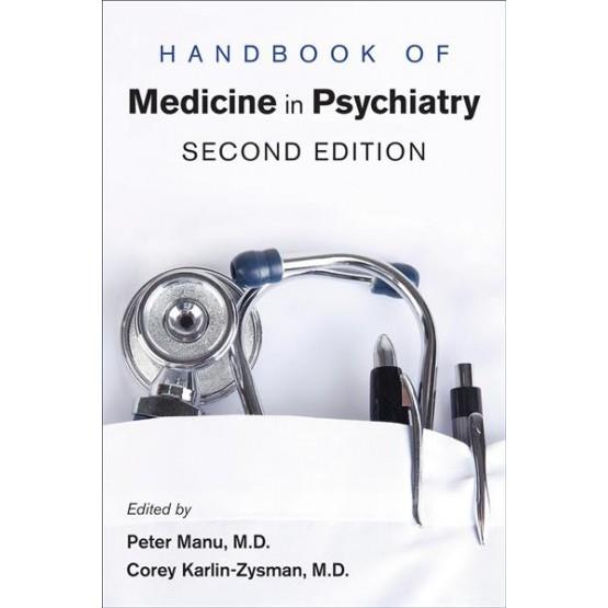 Handbook of medical psychiatry second edition