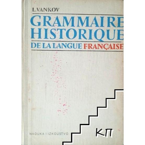 Grammaire historique de la langue Francaise