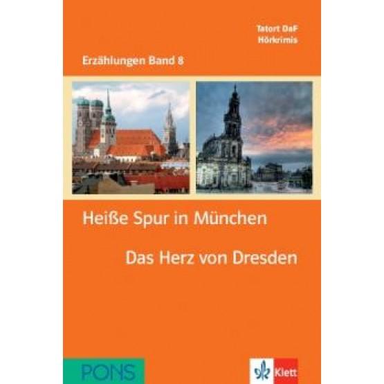 Heiße Spur in München das herz von Dresden