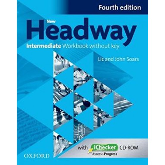 Headway Intermediate Fourth edition workbook