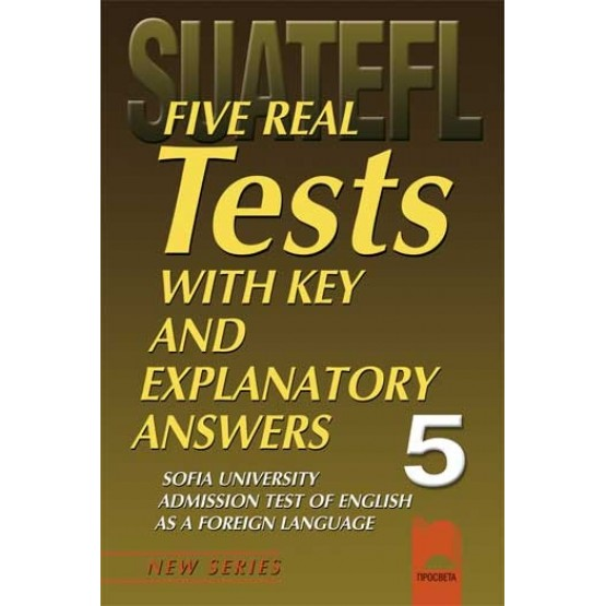 Five real test with key and explanatory answers 5