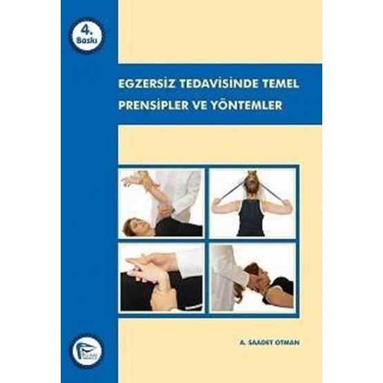 EGZERSIZ TEDAVISINDE TEMEL PRENSIPLER VE YONTEMLER 2014