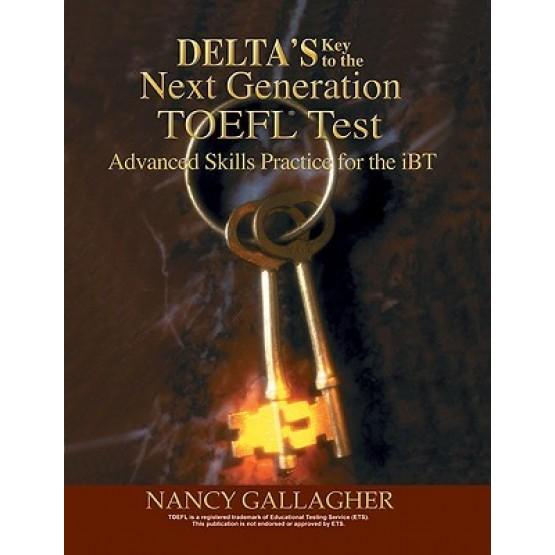 Delta's Key to the Next Generation TOEFL Test: Advanced Skill