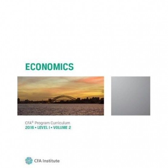Economics CFA program curriculum 2016 volume 2