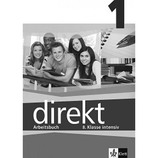 Direkt 1 Arbeitsbuch Klasse intensiv