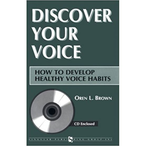 Discover Your Voice: How to Develop Healthy Voice Habits
