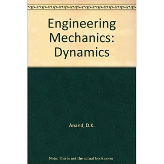 Engineering mechanics dynamics Anand