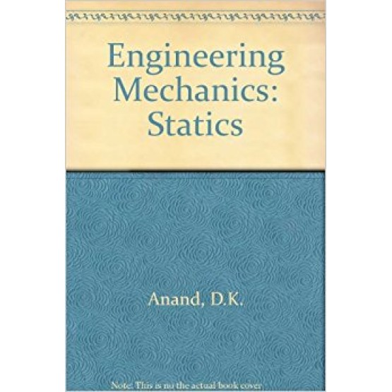 Engineering mechanics statics Anand
