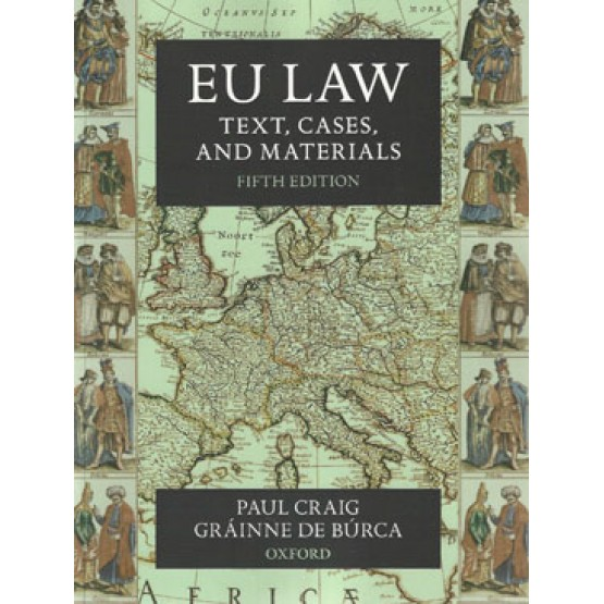 EU LAW text cases and materials 5th edition