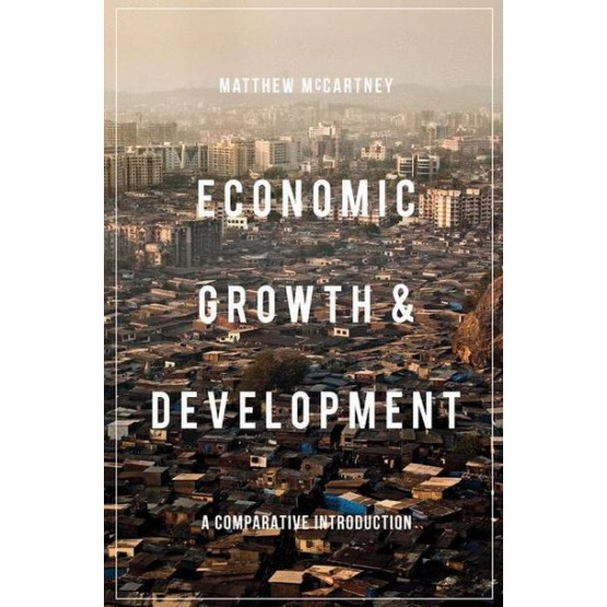 Economic growth and development a comparative introduction